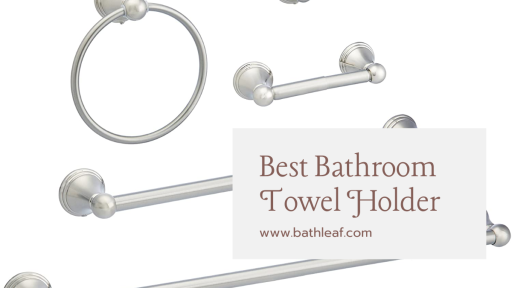 Best Bathroom Towel Holder The US