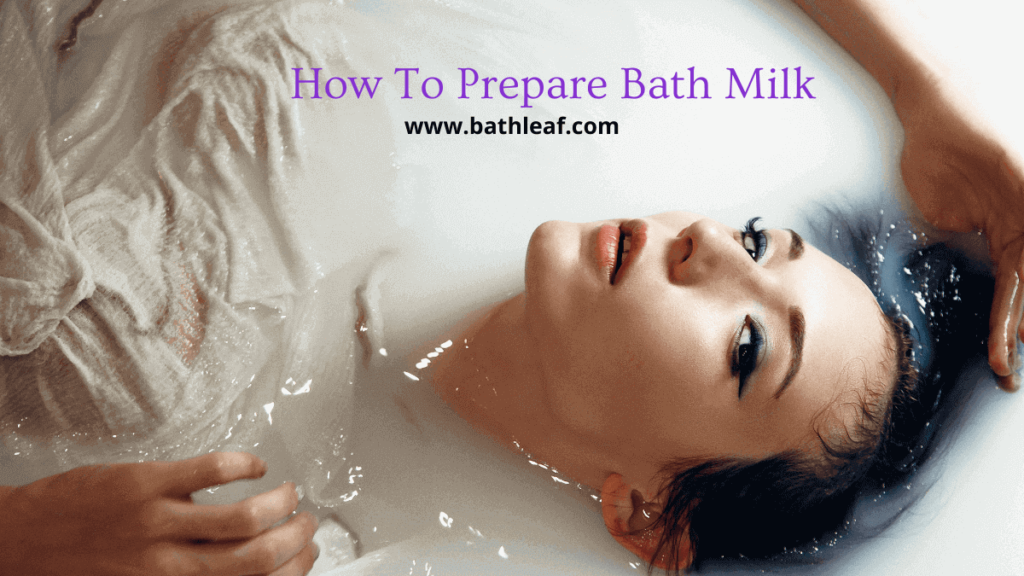 Bath Milk Recipe How To Prepare One For You And Your Partner